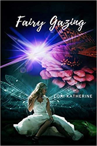 Fairy Gazing Lori Katherine