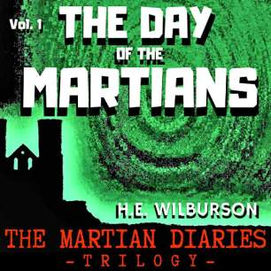 day of the martians he wilburson
