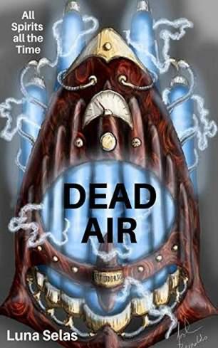 dead air luna selas