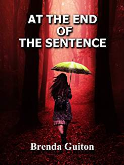 At the End of the Sentence Brenda Guiton