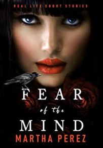 fear of the mind martha perez