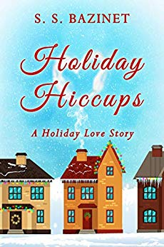 Holiday Hiccups S Bazinet