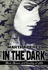in the dark martha perez