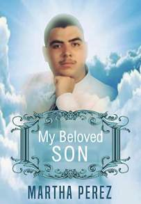 my beloved son martha perez