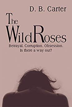The Wild Roses DB Carter