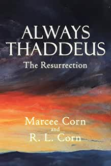 always thaddeus the resurrection marcee corn