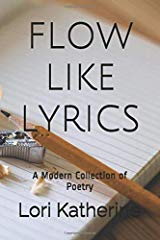 Flow like lyrics lori katherine