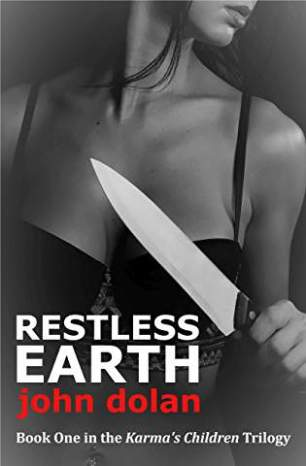restless Earth John dolan