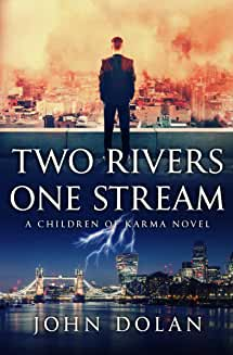 Two Rivers One Stream John Dolan